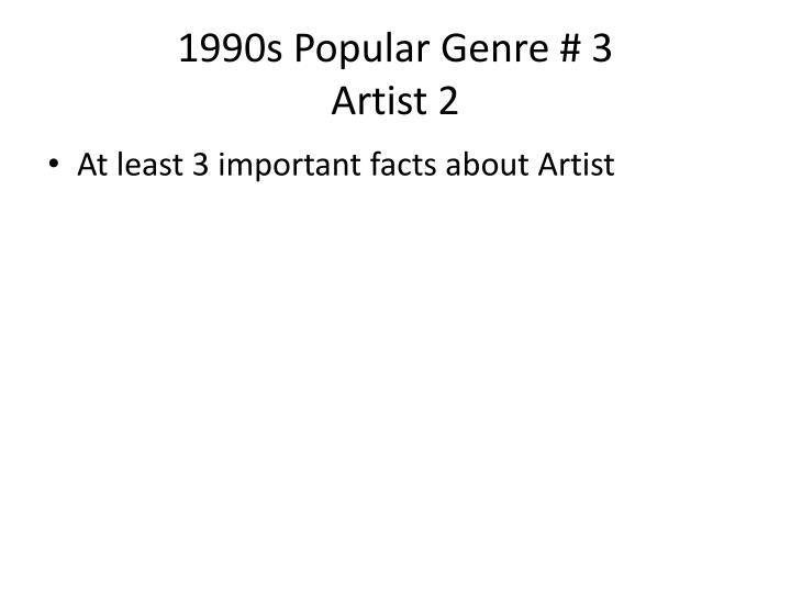 1990s Popular Genre # 3