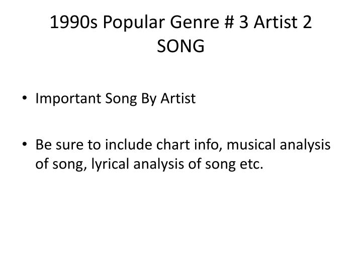 1990s Popular Genre # 3 Artist 2