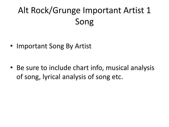 Alt Rock/Grunge Important Artist 1