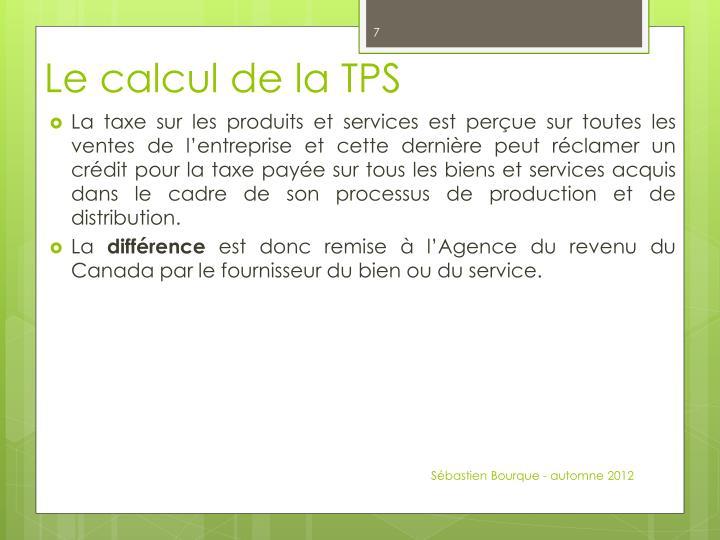 Le calcul de la TPS