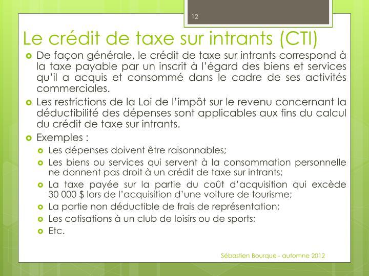Le crédit de taxe sur intrants (CTI)