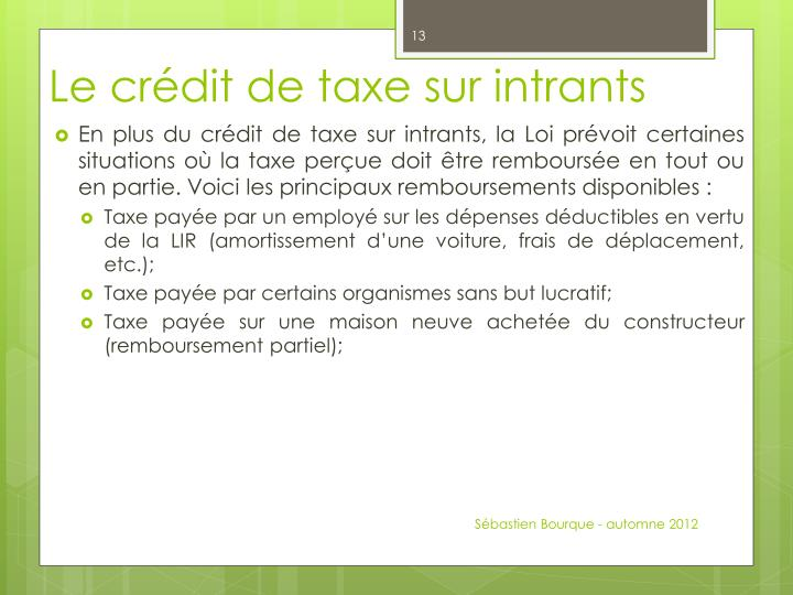 Le crédit de taxe sur intrants