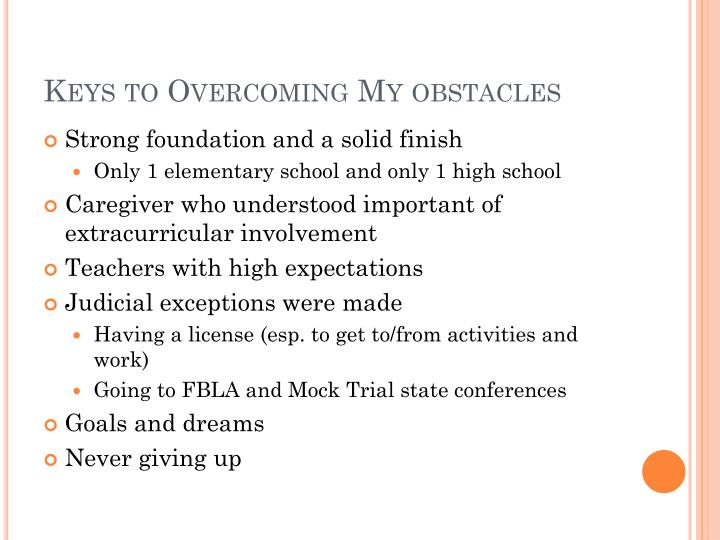 Keys to Overcoming My obstacles