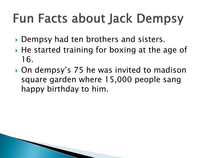 Fun Facts about Jack Dempsy
