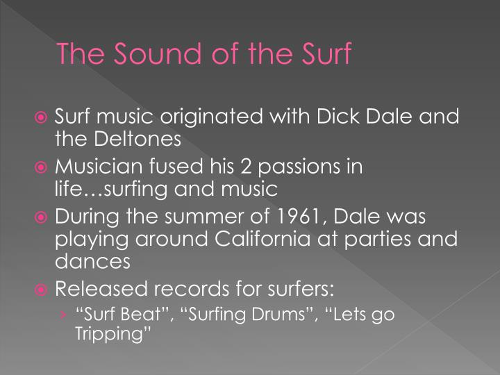 The Sound of the Surf