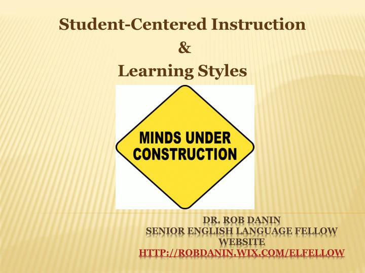 Student centered instruction learning styles