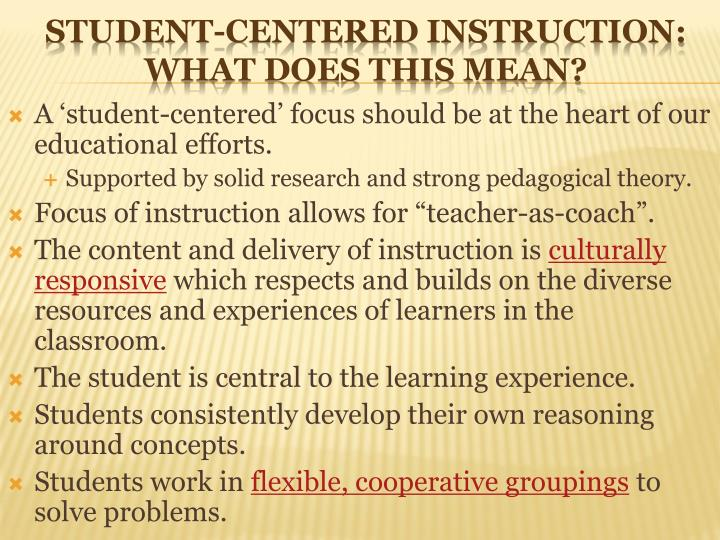 Student centered instruction what does this mean