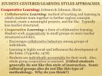 student centered learning styles approaches4