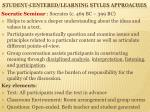 student centered learning styles approaches6