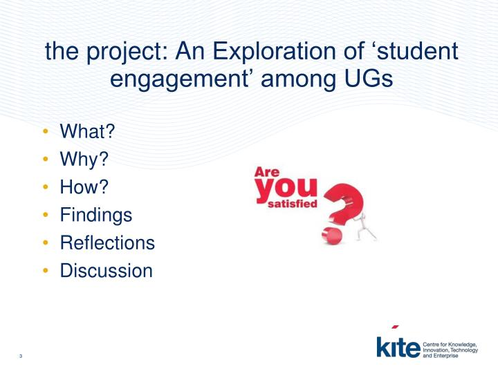 The project an exploration of student engagement among ugs