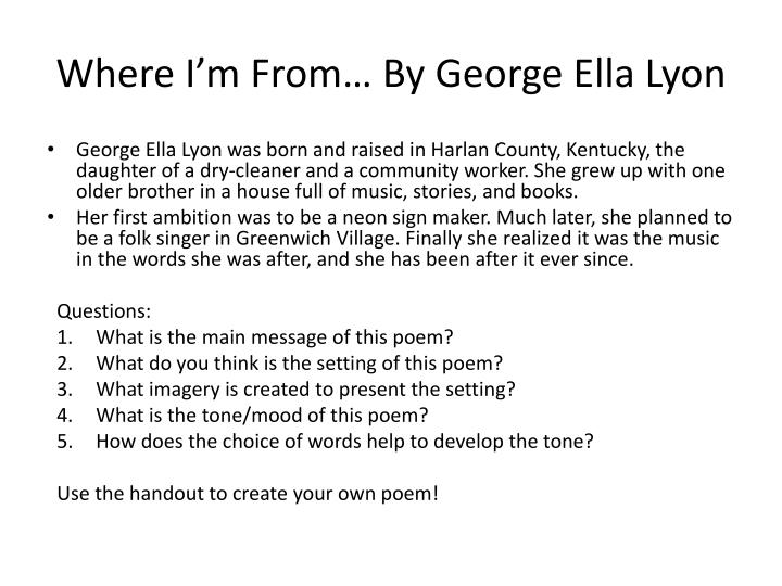 Where I'm From… By George Ella Lyon