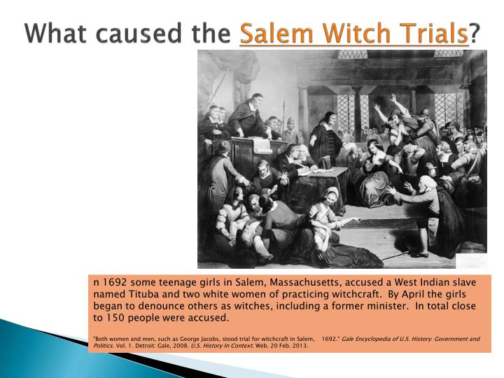 dbq what caused the salem witch trial hysteria of 1692 2013 the salem witch trial when people think about the salem witch the salem witch trial hysteria of 1692 was caused by superstition  (salem dbq 9).