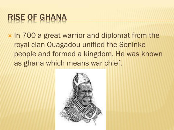 In 700 a great warrior and diplomat from the royal clan
