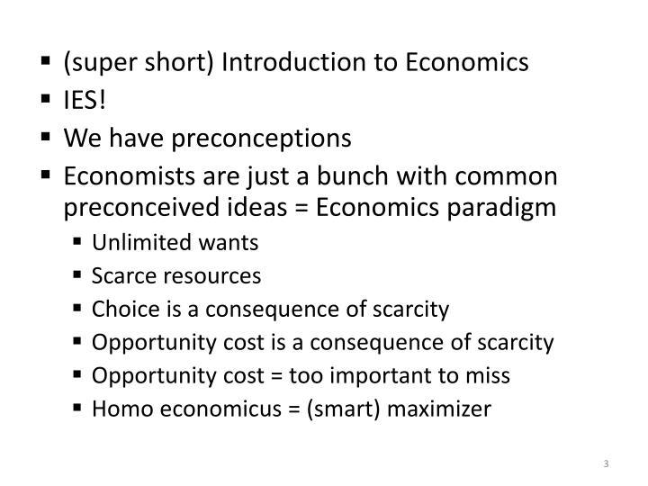 (super short) Introduction to Economics