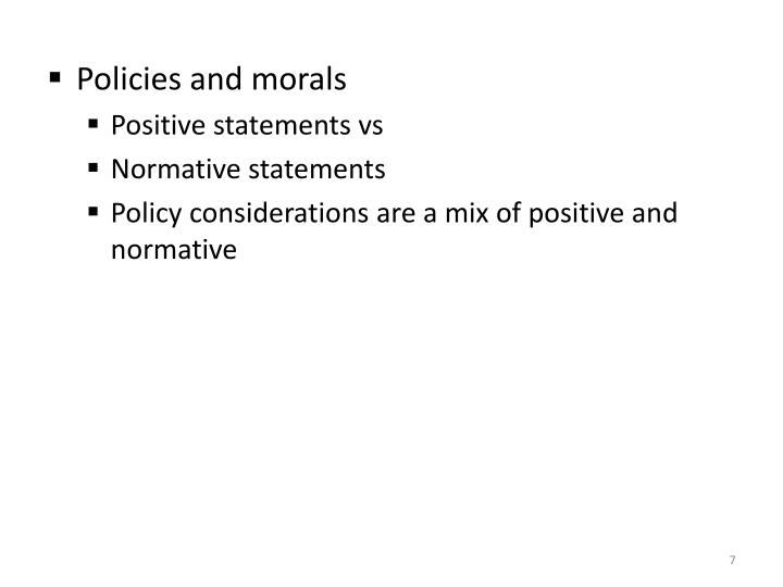 Policies and morals