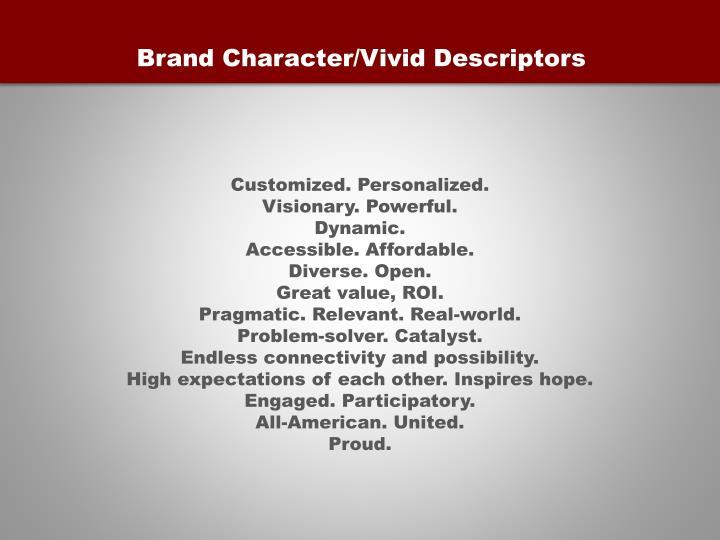 Brand Character/Vivid Descriptors