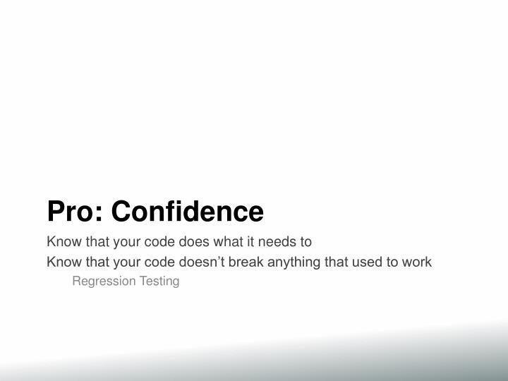 Pro: Confidence