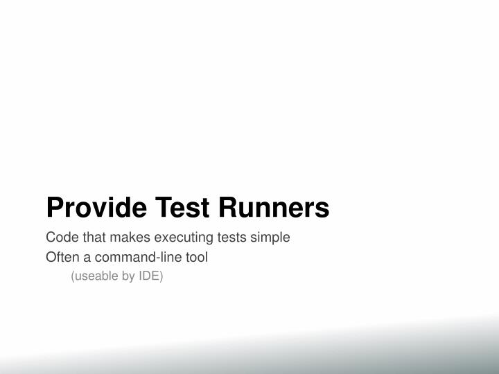 Provide Test Runners
