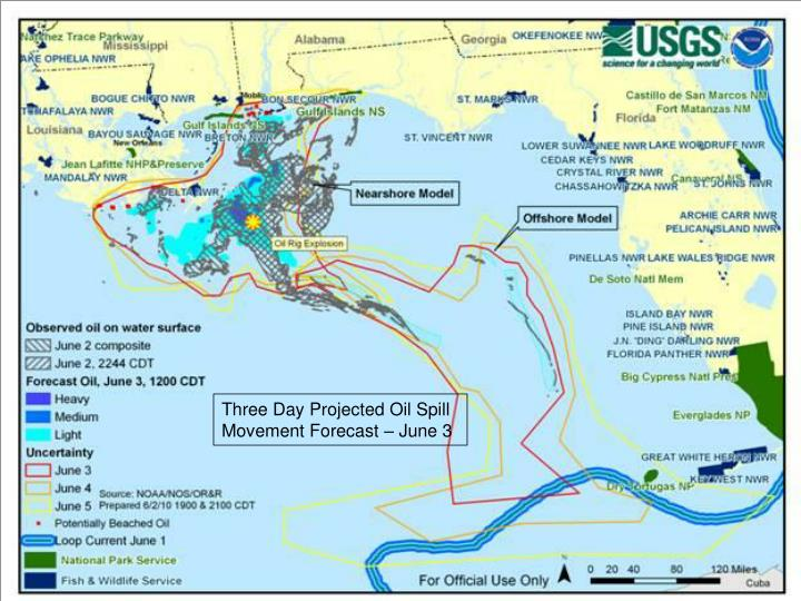 Three Day Projected Oil Spill Movement Forecast – June 3
