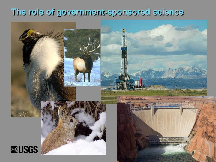 The role of government-sponsored science