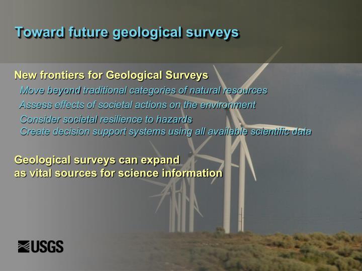 Toward future geological surveys