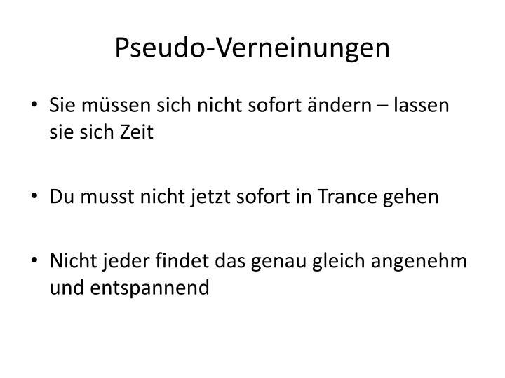 Pseudo-Verneinungen
