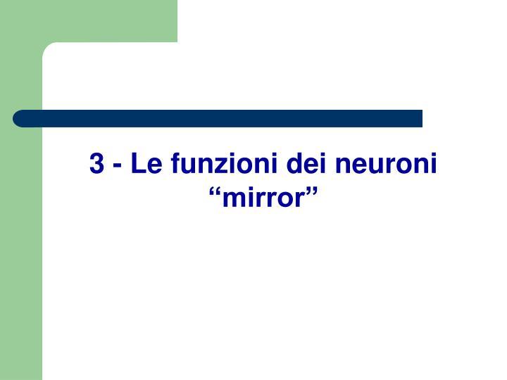 """3 - Le funzioni dei neuroni """"mirror"""""""