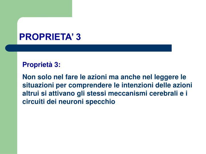 PROPRIETA' 3