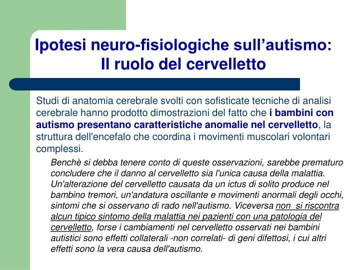 Ipotesi neuro-fisiologiche sull'autismo:
