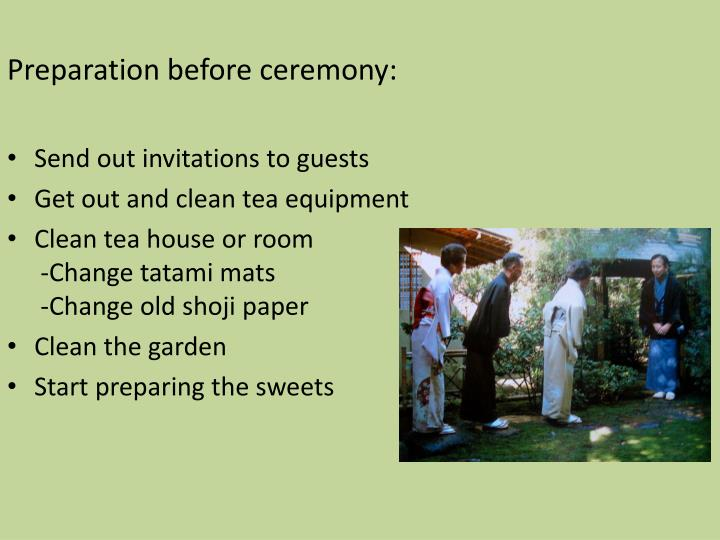 Preparation before ceremony: