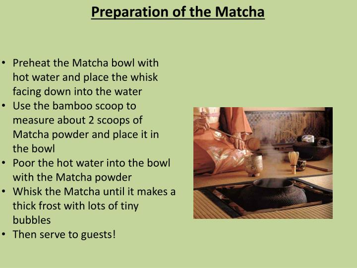 Preheat the Matcha bowl with hot water and place the whisk facing down into the water