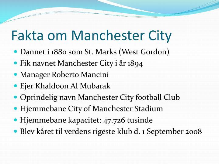 Fakta om Manchester City