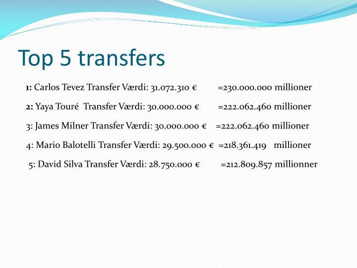 Top 5 transfers