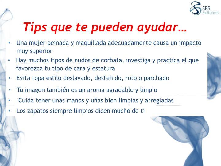 Tips que te pueden ayudar…