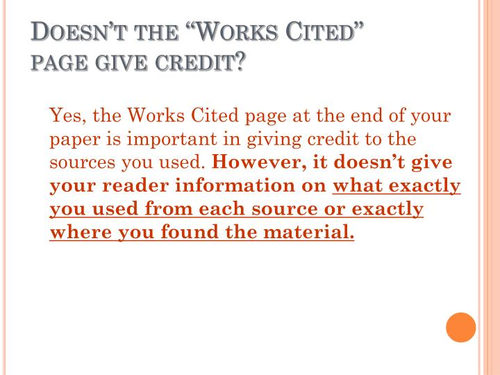 "Doesn't the ""Works Cited"""