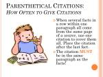 parenthetical citations how often to give citations