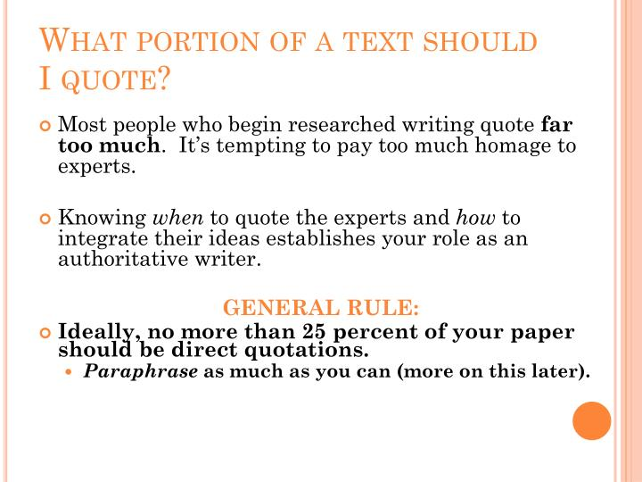 What portion of a text should I quote?