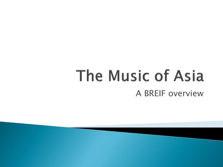 The music of asia