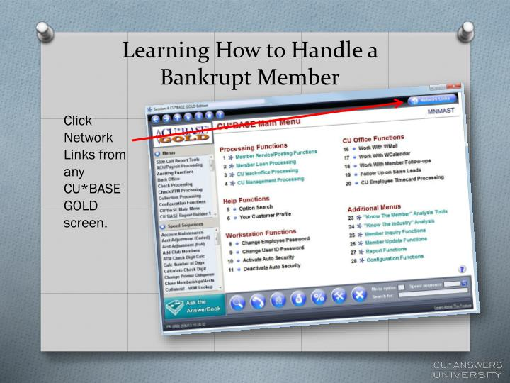 Learning How to Handle a Bankrupt Member