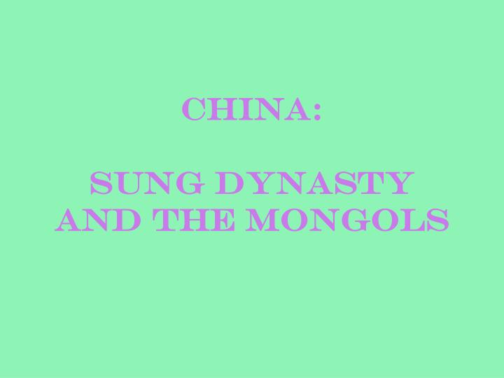 China sung dynasty and the mongols