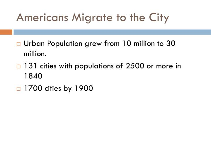 Americans migrate to the city