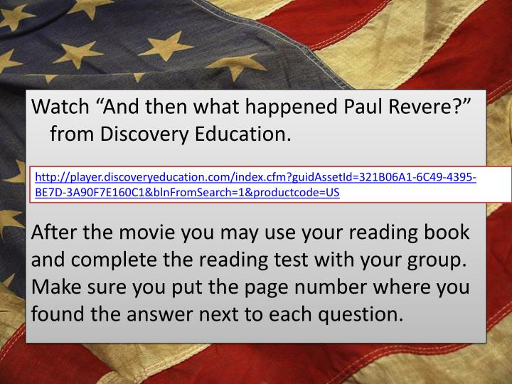 "Watch ""And then what happened Paul Revere?"" from Discovery Education."