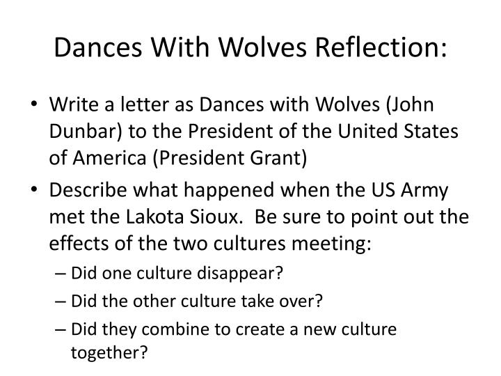 Dances With Wolves Reflection: