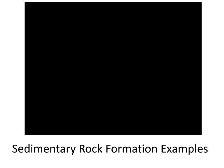 Sedimentary Rock Formation Examples
