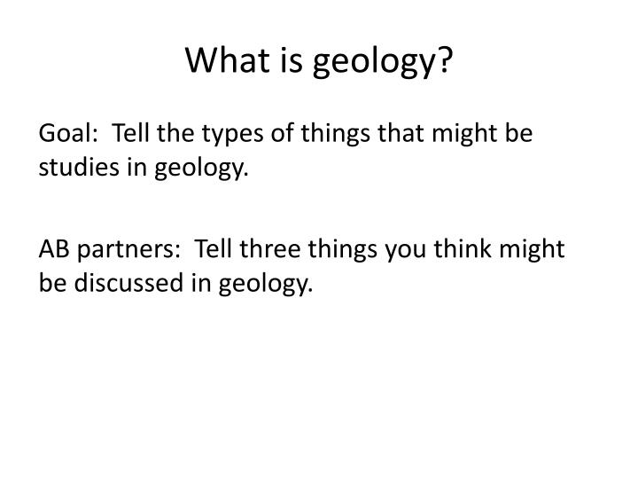 What is geology