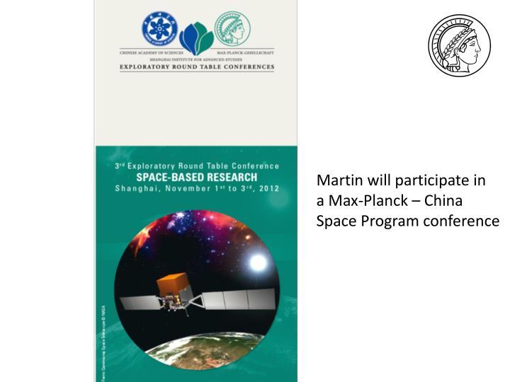 Martin will participate