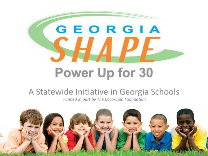 A Statewide Initiative in Georgia Schools