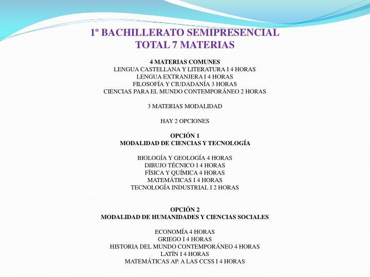 1º BACHILLERATO SEMIPRESENCIAL