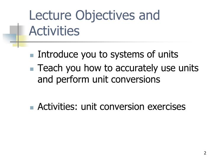Lecture Objectives and Activities