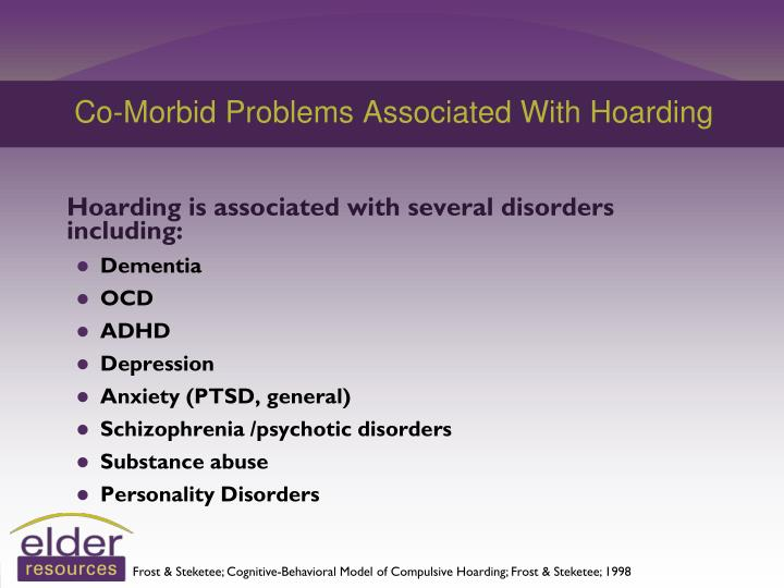 Co-Morbid Problems Associated With Hoarding